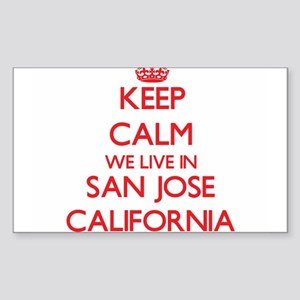 Keep calm we live in San Jose California Sticker