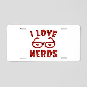 I Love Nerds Aluminum License Plate