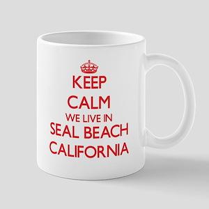 Keep calm we live in Seal Beach California Mugs