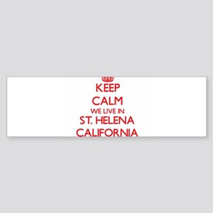 Keep calm we live in St. Helena Cal Bumper Sticker