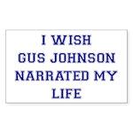 I Wish Gus Johnson Narrated My Life Sticker