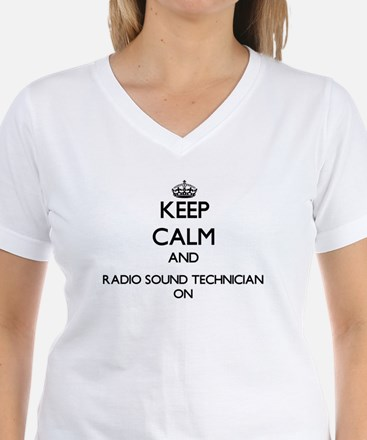 Keep Calm and Radio Sound Technician ON T-Shirt