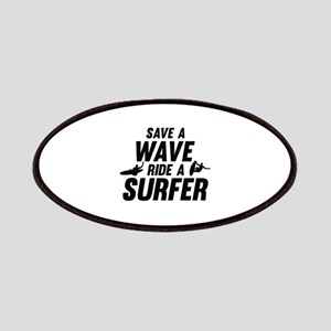Save A Wave Ride A Surfer Patches