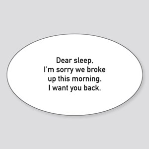 Dear Sleep Sticker (Oval)