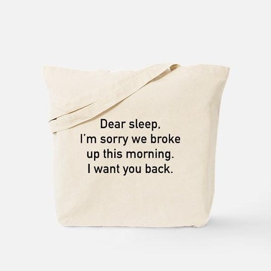 Dear Sleep Tote Bag