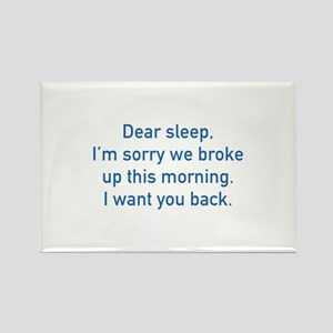 Dear Sleep Rectangle Magnet