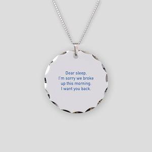 Dear Sleep Necklace Circle Charm