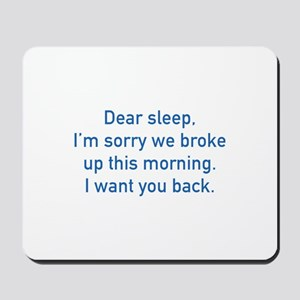 Dear Sleep Mousepad