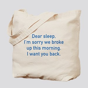 Dear Sleep Tote Bag