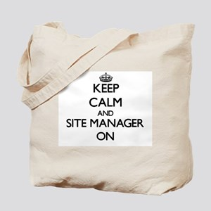 Keep Calm and Site Manager ON Tote Bag