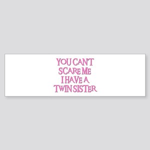 TWIN SISTER Bumper Sticker