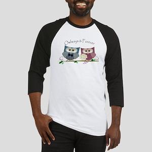Owlways & Forever Cute Owls art Baseball Jersey