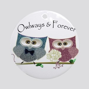 Owlways & Forever Cute Owls art Ornament (Round)