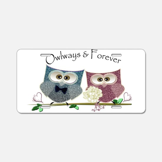 Owlways & Forever Cute Owls Aluminum License Plate