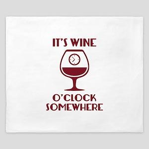 It's Wine O'Clock Somewhere King Duvet