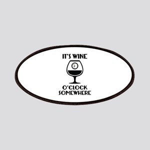 It's Wine O'Clock Somewhere Patches