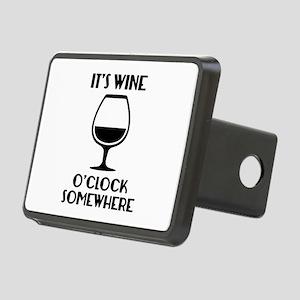 It's Wine O'Clock Somewhere Rectangular Hitch Cove