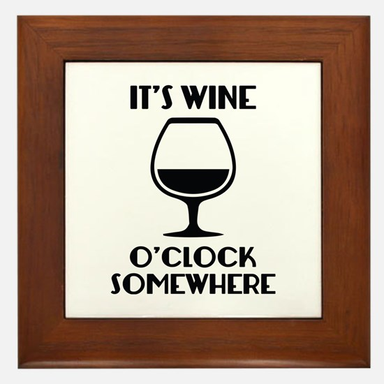 It's Wine O'Clock Somewhere Framed Tile