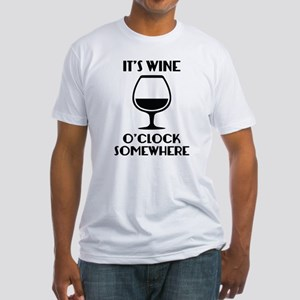 It's Wine O'Clock Somewhere Fitted T-Shirt