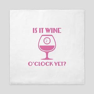 Is It Wine O'Clock Yet? Queen Duvet