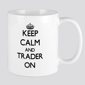 Keep Calm and Trader ON Mugs