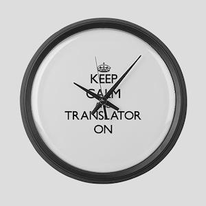 Keep Calm and Translator ON Large Wall Clock