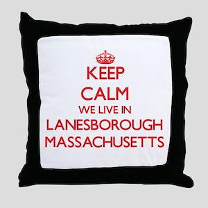 Keep calm we live in Lanesborough Mas Throw Pillow