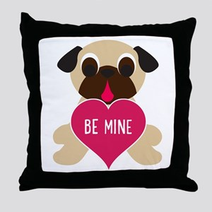 Valentine's Day Pug - Be Mine Throw Pillow
