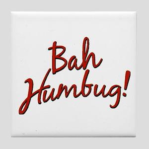 Bah, Humbug Tile Coaster