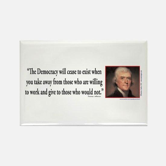 Thomas Jefferson explains Democra Rectangle Magnet