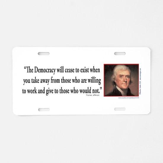 Thomas Jefferson explains D Aluminum License Plate