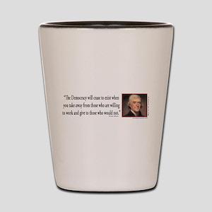 Thomas Jefferson explains Democracy Shot Glass