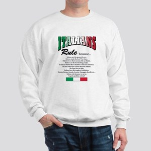 Italians Rules Sweatshirt