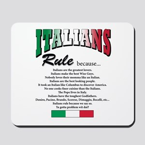Italians Rules Mousepad