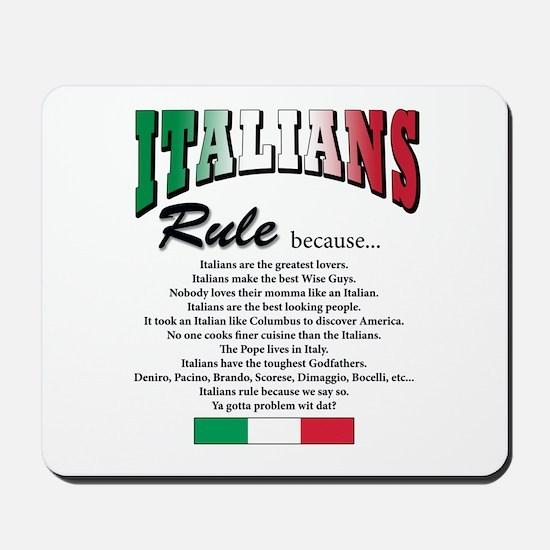 Italians Rules Mousepad