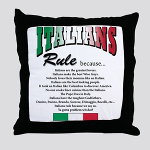Italians Rules Throw Pillow