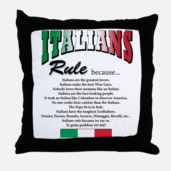 Italians Rules Throw Pillow