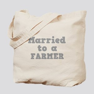 Married to a Farmer Tote Bag