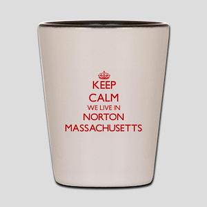 Keep calm we live in Norton Massachuset Shot Glass