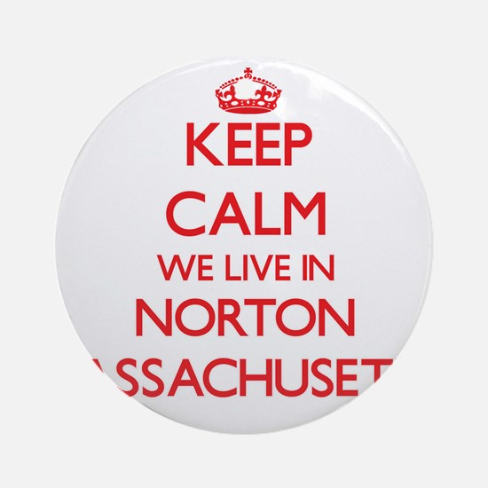 Keep calm we live in Norton Massa Ornament (Round)