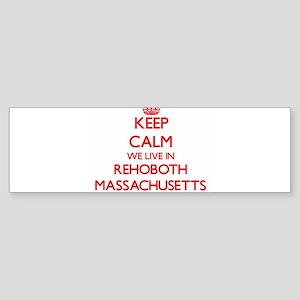 Keep calm we live in Rehoboth Massa Bumper Sticker