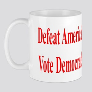 Defeat America Mug