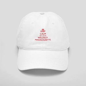 Keep calm we live in Wellesley Massachusetts Cap