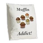 Muffin Addict Burlap Throw Pillow