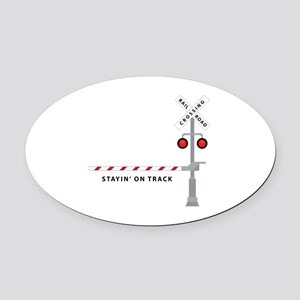 Stayin' On Track Oval Car Magnet