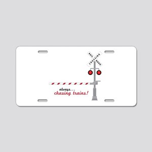 Chasing Trains! Aluminum License Plate