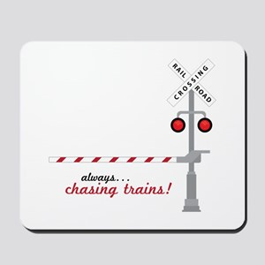 Chasing Trains! Mousepad