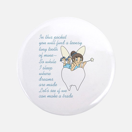 """TOOTH FAIRY POEM 3.5"""" Button"""