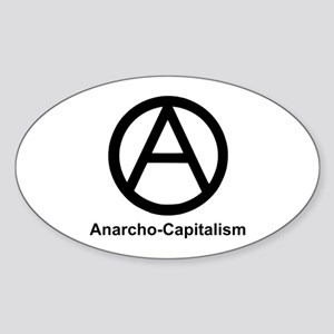 Anarcho Capitalism Oval Sticker