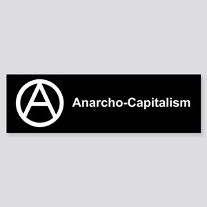 Anarcho Capitalism Bumper Sticker
